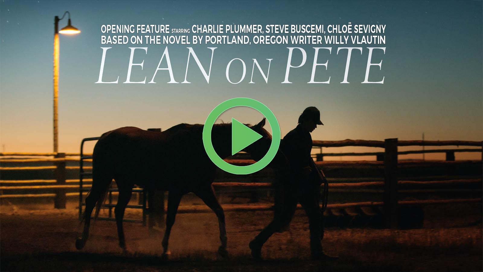 Lean on Pete - starring Charlie Plummer, Steve Buscemi, Chloe Sevigny