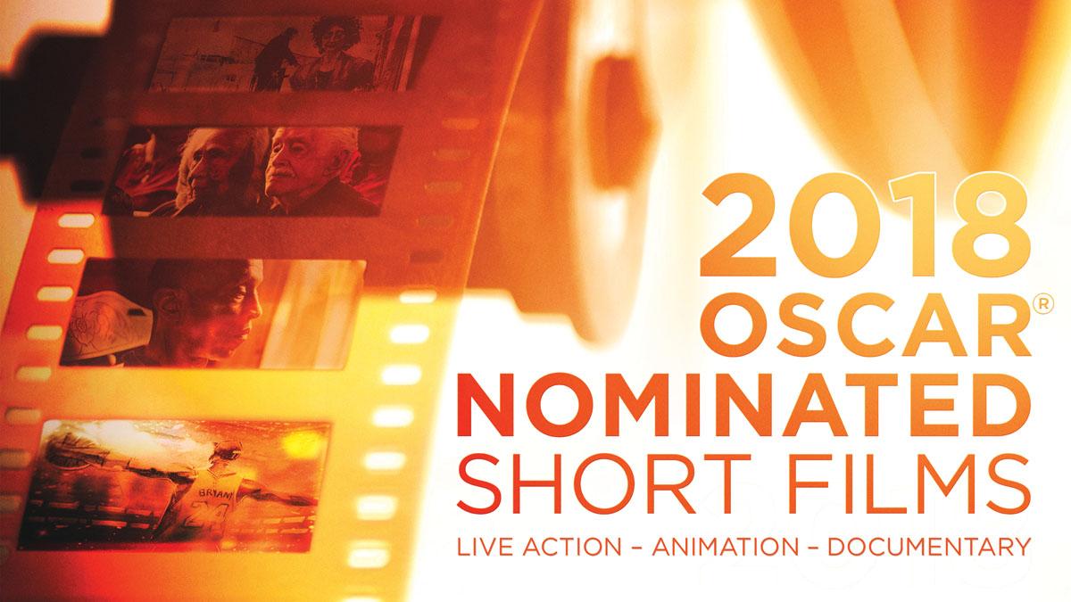 2018 Oscar Nominated Shorts