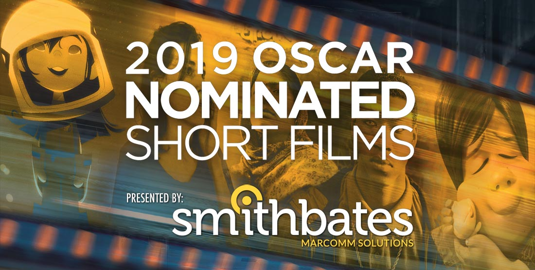 2019 Oscar-Nominated Shorts plus Bonus Film!