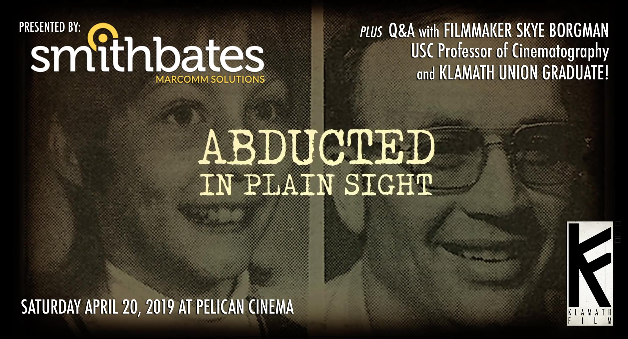 """Abducted in Plain Sight"" plus Q&A with Skye Borgman"