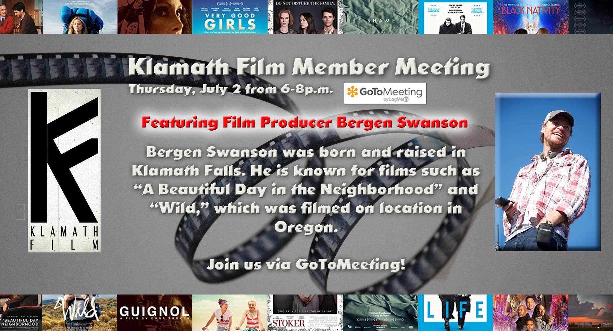 July Member Meeting to feature Klamath Falls-raised film producer Bergen Swanson