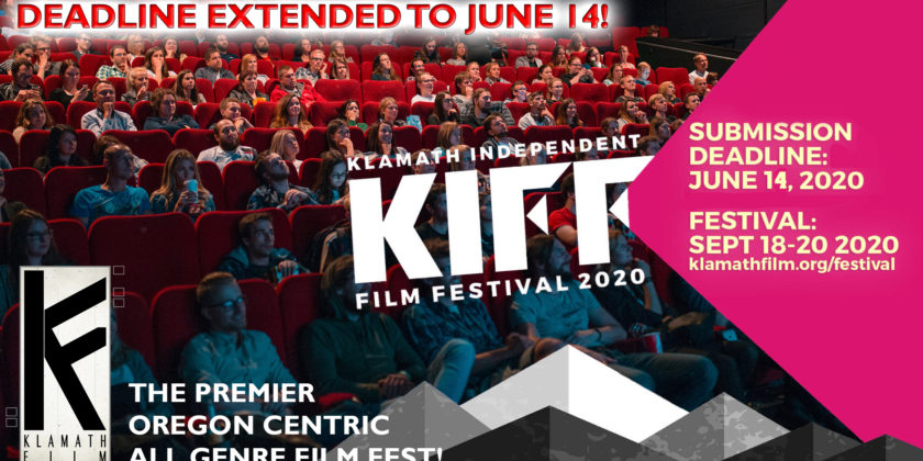 Klamath Independent Film Festival deadline extended two weeks