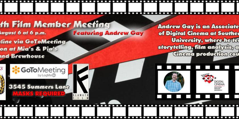 In-person Klamath Film member meetings return August 6