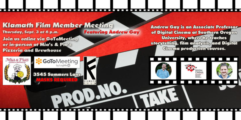 Klamath Film member meetings return to Mia & Pia's Sept. 3