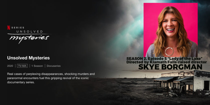 Klamath Falls film director Skye Borgman leads new Unsolved Mysteries season