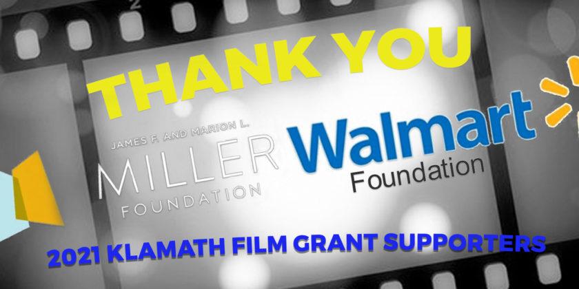 Walmart Community Grant, Miller Foundation provide Klamath Film support