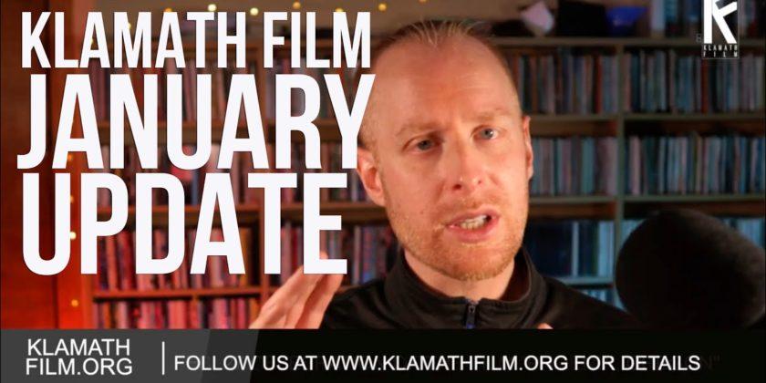 January Klamath Film video update